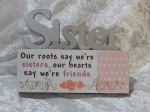Plaque Mini Table Top Sign - Sister