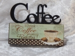 Plaque Mini Table Top Sign - Coffee