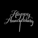 Acrylic Cake Topper - Happy Anniversary Silver