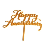 Acrylic Cake Topper - Happy Anniversary Gold