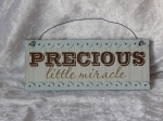 Hanging Plaque Precious Little Miracle